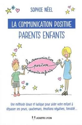 """Afficher """"La communication positive parents enfants"""""""