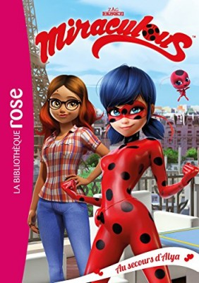 "Afficher ""Miraculous Ladybug n° 3 Au secours d'Alya"""