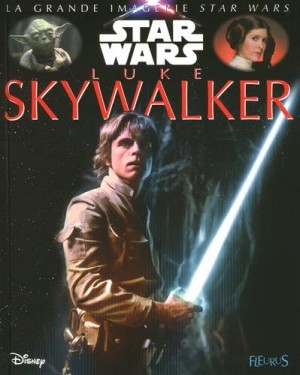 "Afficher ""La grande imagerie Star Wars Luke Skywalker"""