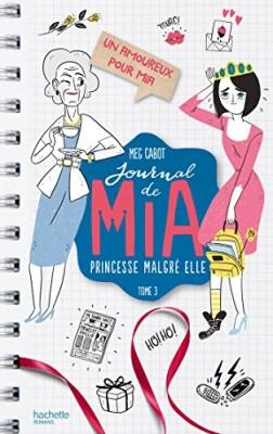 """Afficher """"Journal de Mia, princesse malgré elle n° 3 Un amoureux pour Mia"""""""
