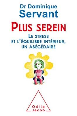vignette de 'Plus serein (Dominique Servant)'