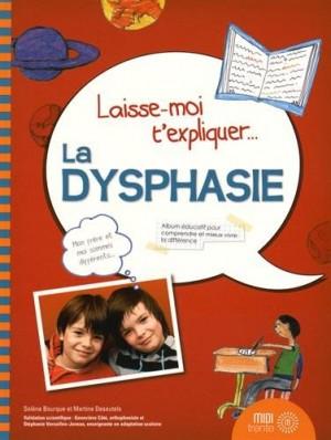 vignette de 'Laisse-moi t'expliquer... La dysphasie (Solène Bourque)'