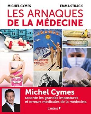 vignette de 'Les arnaques de la médecine (Michel Cymes)'
