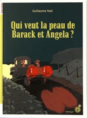 """Afficher """"Qui veut la peau de Barack et Angela ?"""""""