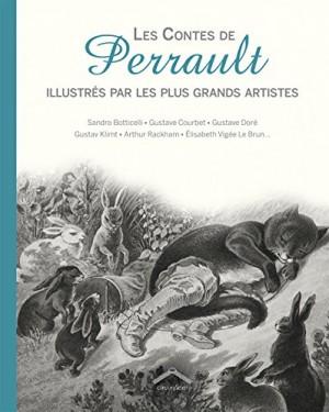 """Afficher """"Les contes de Perrault illustrés par les plus grands artistes"""""""