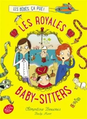 """Afficher """"Les royales baby-sitters n° Tome 1 Les bébés, ça pue"""""""