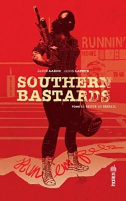 "Afficher ""Southern bastards n° 3 Retour au bercail"""