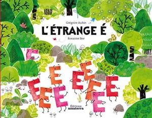 vignette de 'L'étrange É (Grégoire AUBIN)'