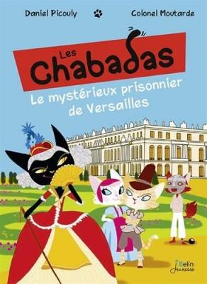 """Afficher """"Les chabadas Le mystérieux prisonnier de Versailles"""""""
