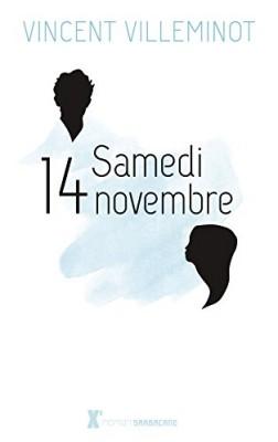 vignette de 'Samedi 14 novembre (Villeminot, Vincent)'