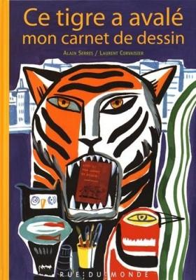 """Afficher """"Ce tigre a avalé mon carnet de dessin"""""""