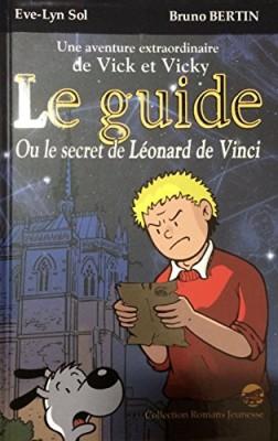 """Afficher """"Les aventures extraordinaires de Vick et Vicky n° 01 Le guide ou Le secret de Léonard de Vinci"""""""