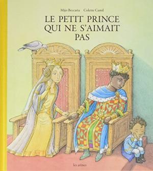 """Afficher """"Le petit prince qui ne s'aimait pas"""""""