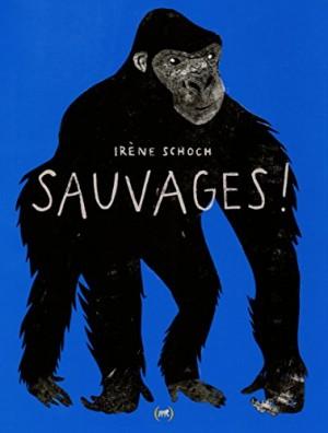 """Afficher """"Sauvages !"""""""