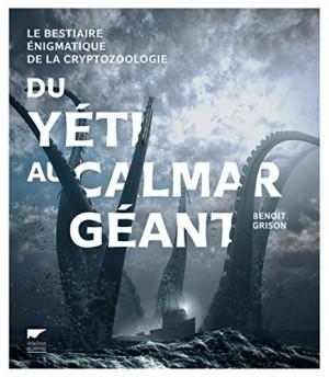 vignette de 'Du yeti au calamar géant (Benoit Grison)'