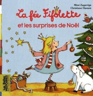 """Afficher """"fée Fifolette et les surprises de Noël (La)"""""""