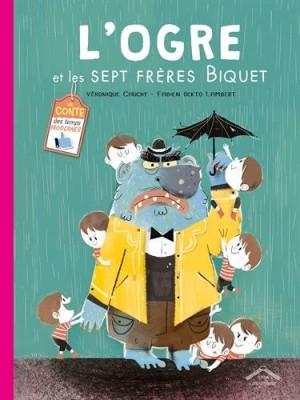 vignette de 'L'ogre et les sept frères Biquet (Véronique Cauchy)'
