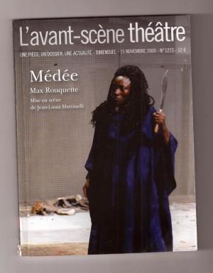 """Afficher """"Avant-scène théâtre n° N°1273(15 novembre 2009) Médée"""""""