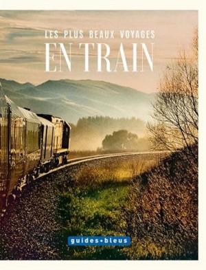 vignette de 'Les plus beaux voyages en train (Stefan Adrian)'