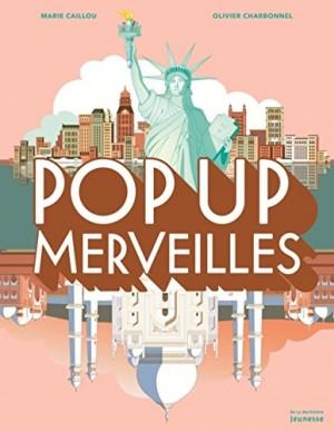 vignette de 'Pop Up merveilles (Marie Caillou)'