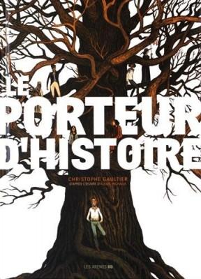 """Afficher """"Le porteur d'histoire"""""""