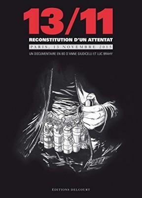 """Afficher """"13/11 Reconstitution d'un attentat"""""""
