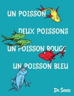 """Afficher """"Un poisson, deux poissons, un poisson rouge, un poisson bleu"""""""
