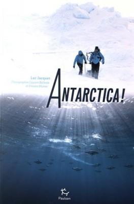 vignette de 'Antarctica ! (Luc Jacquet)'