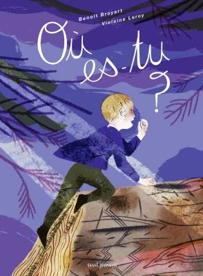 vignette de 'Où es-tu ? (Benoît Broyart)'