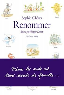 vignette de 'Renommer (Sophie Chérer)'