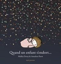 vignette de 'Quand un enfant s'endort... (Malika Doray)'