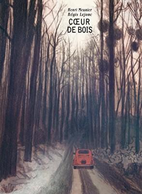 vignette de 'Coeur de bois (Henri Meunier)'