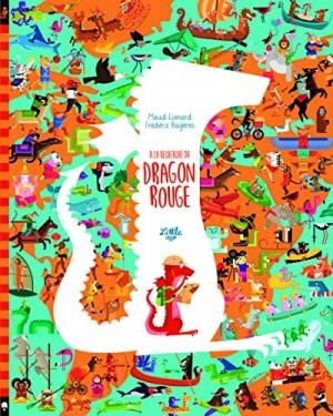 """Afficher """"À la recherche du dragon rouge"""""""