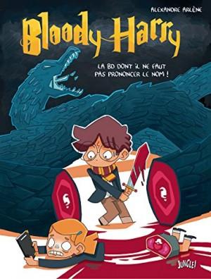 """Afficher """"Bloody Harry n° 1 La BD dont il ne faut pas prononcer le nom !"""""""