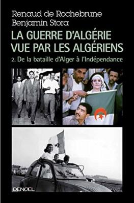 """Afficher """"La guerre d'Algérie vue par les Algériens"""""""