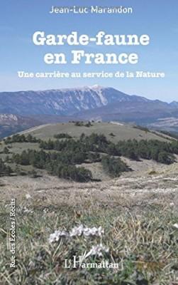 vignette de 'Garde-faune en France (Jean-Luc Marandon)'