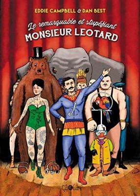 """Afficher """"Le Remarquable et stupéfiant monsieur Léotard"""""""