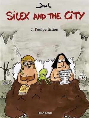 "Afficher ""Silex and the city n° 7 Poulpe fiction"""