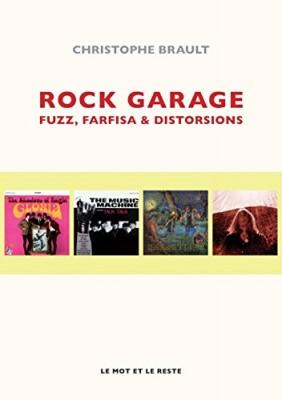 "Afficher ""Rock garage Fuzz, farfisa & freakbeat"""