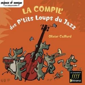 La compil' des P'tits Loups du Jazz, Olivier Caillard