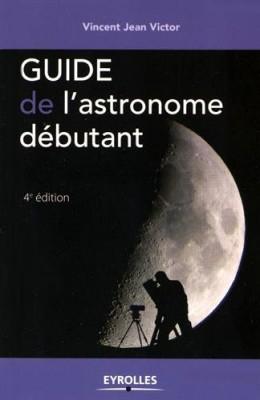 """Afficher """"Guide de l'astronome débutant"""""""