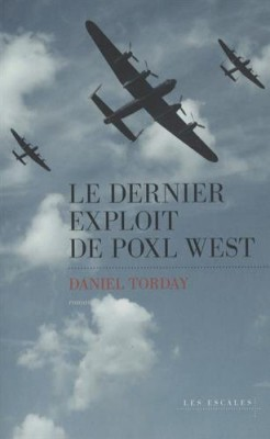 """Afficher """"Le dernier exploit de Poxl West"""""""