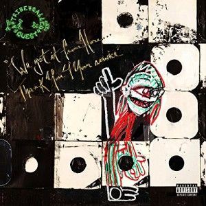 vignette de 'We got it from here... thank you 4 your service (Tribe Called Quest (A))'