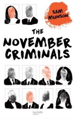 """Afficher """"The november criminals"""""""