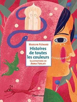 """Afficher """"Histoires de toutes les couleurs"""""""