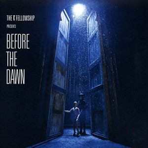 """Afficher """"Before the dawn"""""""