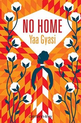 vignette de 'No home (Gyasi, Yaa)'
