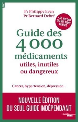 """Afficher """"Guide des 4000 médicaments utiles, inutiles ou dangereux"""""""