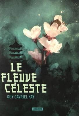 """Afficher """"Le fleuve céleste"""""""