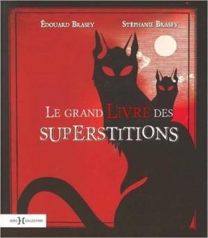 vignette de 'Le grand livre des superstitions (Édouard Brasey)'